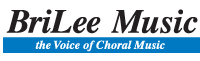 BriLee Music | The voice of Choral Music